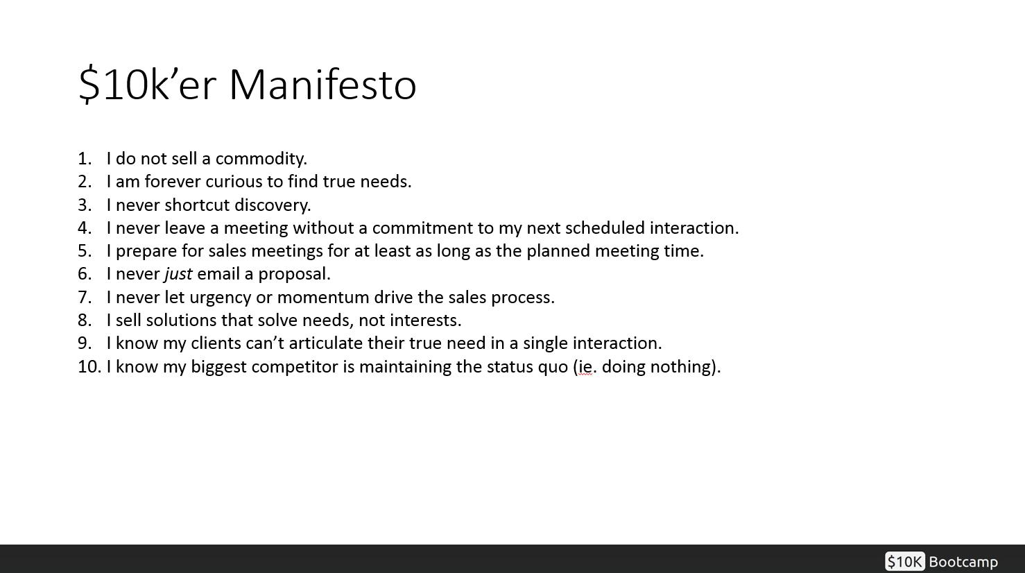 $10K Manifesto